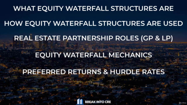The Real Estate Equity Waterfall Modeling Master Class