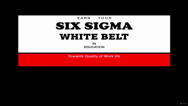 Earn Your SIX SIGMA WHITE BELT in Academics