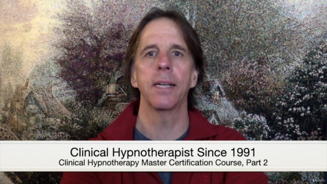 Clinical Hypnotherapy Master Certification Course, Part 2