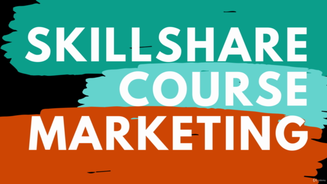 Skillshare Course Marketing
