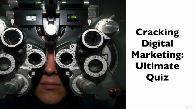 Cracking Digital Marketing: All-Time Ultimate Quiz