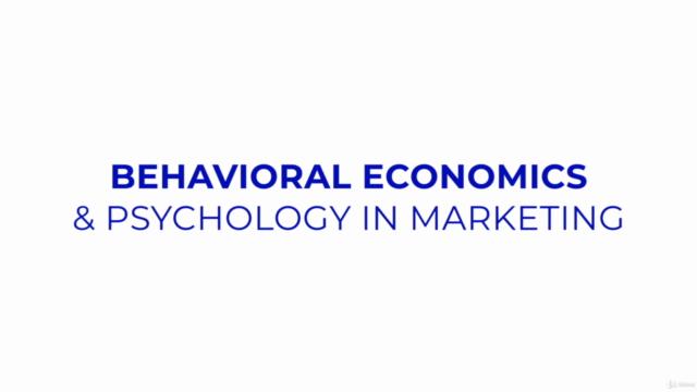 Behavioral Economics & Consumer Psychology in Marketing