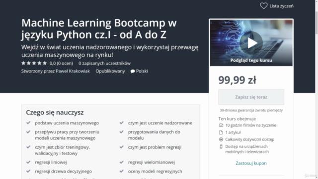 Machine Learning Bootcamp w języku Python cz.I - od A do Z