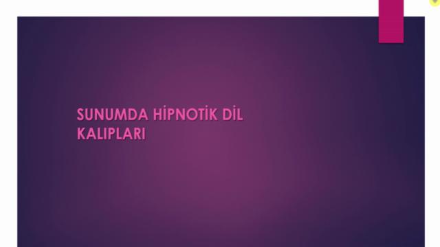 Sunumda Hipnotik Dil Kalıpları
