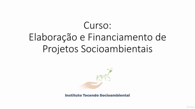 Elaboração e Financiamento de Projetos Socioambientais