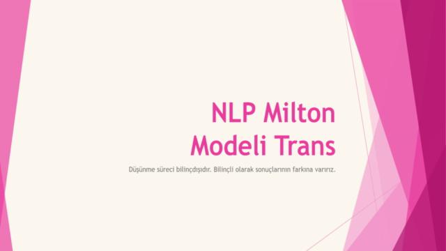 NLP ile Milton Transı ve Hipnozu