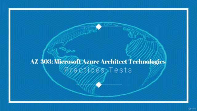 AZ-303 Microsoft Azure Architect Technologies - Prep Tests
