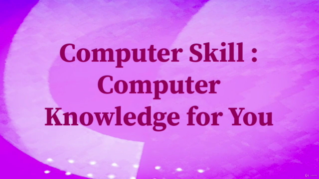 Computer Skill : Computer Knowledge for You