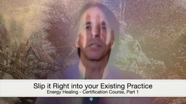 Energy Healing Certification Course, Part 1 (Preparation)