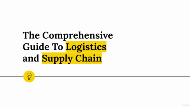 The Comprehensive Guide To Logistics & Supply Chain