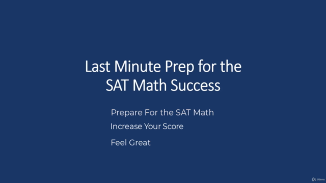 Last Minute Prep for the SAT MATH Success - Course 1 of 7