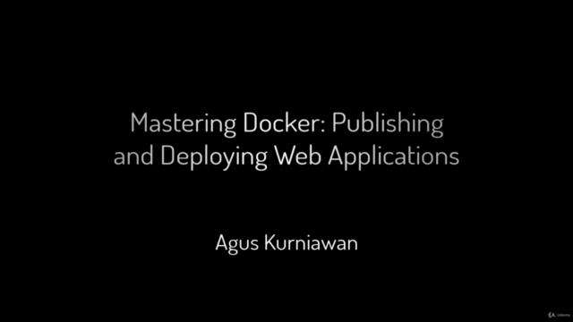 Mastering Docker: Publishing and Deploying Web Applications