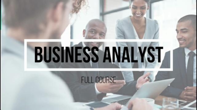 Business Analysis - Fundamentals of Business Analysis
