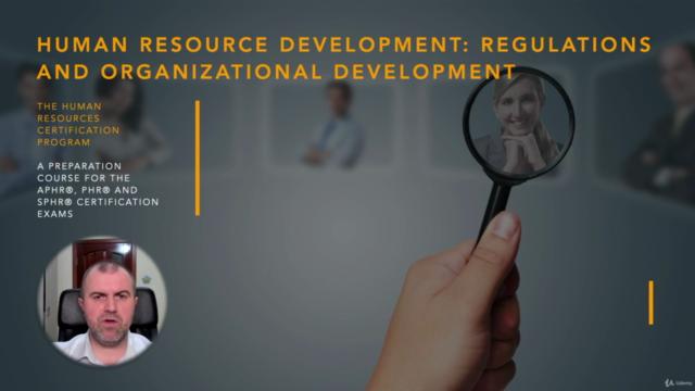 Regulations and Organizational Development (HRCI -PHR/SPHR)