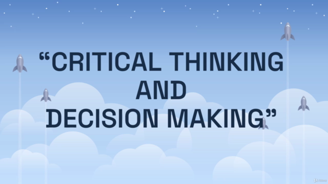 Critical Thinking and Decision making
