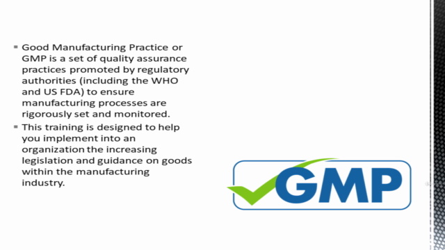 Good Manufacturing Practices (GMP) Certification Course