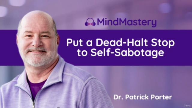 Put a Dead-Halt Stop to Self-Sabotage and Get Motivated