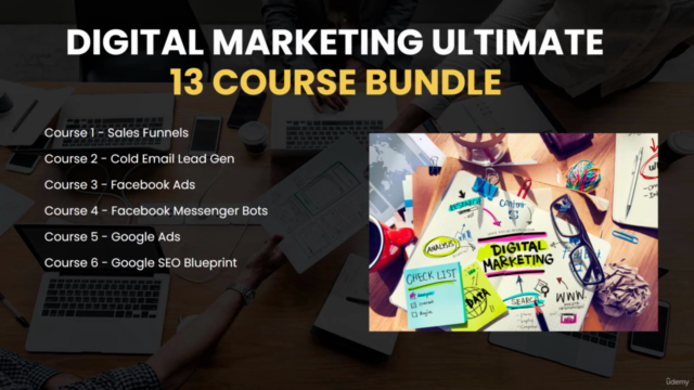 Digital Marketing Ultimate Course Bundle - 13 Courses in 1