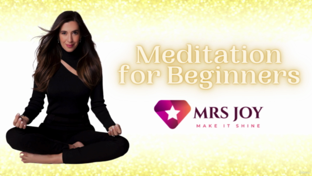 Meditation For Beginners with MRS JOY