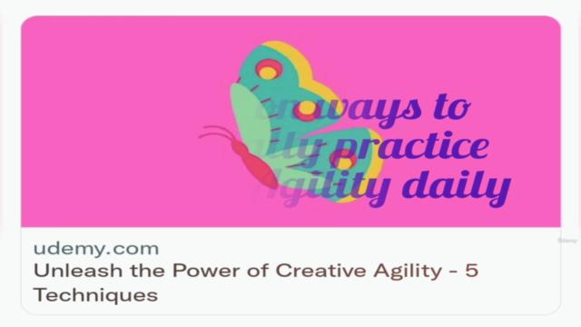 Unleash the Power of Creative Agility - 5 Techniques