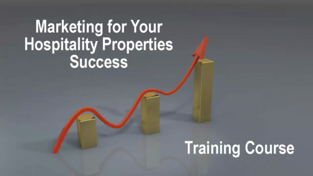 Marketing for Your Hospitality Property Success-Updated 2020