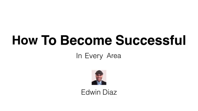 Tips to help You Live a Better Life and Achieve Success
