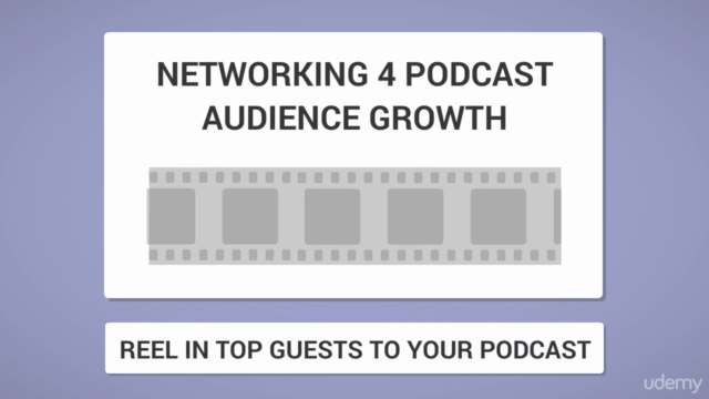 Podcast Audience Growth - Networking with your Guests