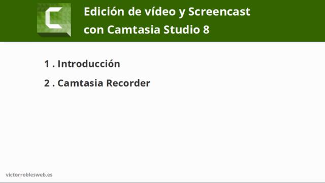 Edición de vídeo y Screencast con Camtasia Studio 8