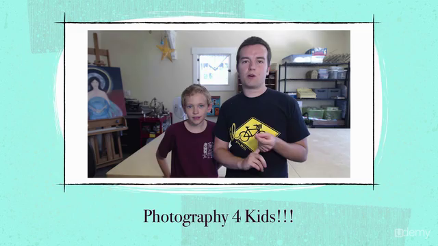 Photography for Kids: Project-Based Beginner Photography