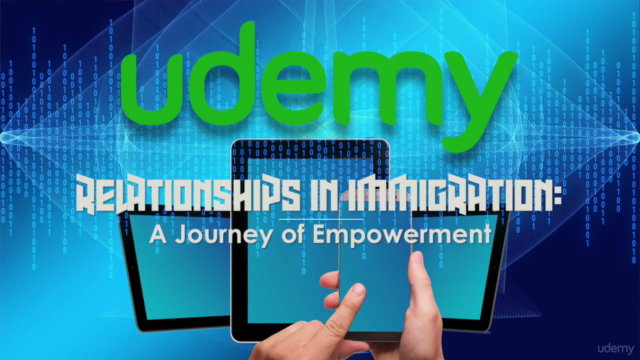Relationships in Immigration: A Journey of Empowerment