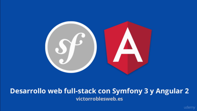 Desarrollo web full-stack con Symfony 3 y Angular 2